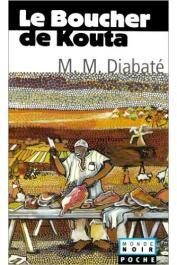 DIABATE Massa Makan - Le boucher de Kouta (édition 2005)
