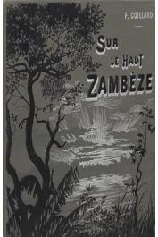 COILLARD François - Sur le Haut Zambèze. Voyages et travaux de mission (couverture éditeur)