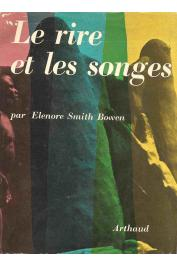 BOWEN Eleonore Smith (pseudonyme de BOHANNAN Laura) - Le rire et les songes (avec sa jaquette)