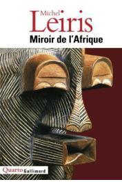 LEIRIS Michel - Miroir de l'Afrique (édition plus récente)