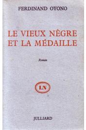OYONO Ferdinand - Le vieux nègre et la médaille (édition 1956)