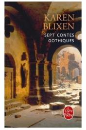BLIXEN Karen - Sept contes gothiques