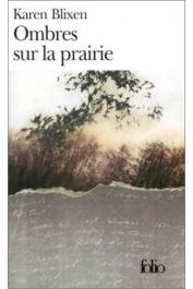 BLIXEN Karen - Ombres sur la prairie (dernière édition)