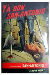 SAN ANTONIO (pseudonyme de Frédéric DARD) - Y a bon San Antonio (édition de 1967)