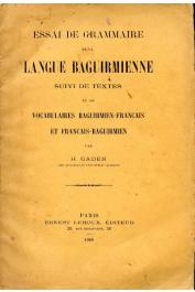 GADEN Henri - Essai de grammaire de la langue Baguirmienne suivi de textes et de vocabulaires Baguirmien-Français et Français-Baguirmien
