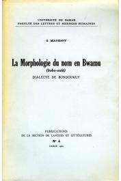 MANESSY Gabriel - La morphologie du nom en Bwamu (bobo-oulé). Dialecte de Bondoukuy
