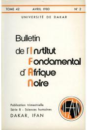 Bulletin de l'IFAN - Série B - Tome 42 - n°2 - Avril 1980