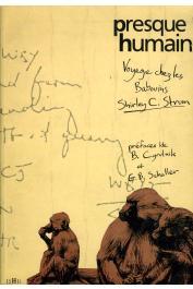 STRUM Shirley Carol - Presque humain: voyage chez les babouins (Goerg)