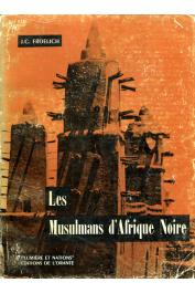 FROELICH Jean-Claude - Les musulmans d'Afrique noire