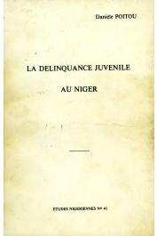 Etudes Nigériennes - 41, POITOU Danièle - La délinquance juvénile au niger