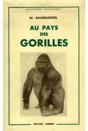 BAUMGARTEL Walter - Au pays des gorilles. Dans la forêt vierge de l'Ouganda