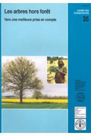 BELLEFONTAINE R., PETIT S., PAIN-ORCET M., et Alia - Les arbres hors forêt. Vers une meilleure prise en compte