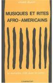 DOUCET Vincent - Musiques et rites afro-américains
