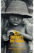 BESSIS Sophie, PANOS - Les enfants du Sahel