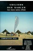 NAU Christian - Voiliers des sables: aux bons soins d'Eole