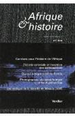 Afrique & Histoire - 07 / Dossier: Dans les plis de la structuration coloniale: ombres et délinquance