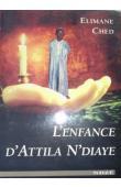 CHED Elimane - L'enfance d'Attila N'diaye