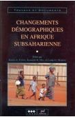 Collectif - Changements démographiques en Afrique subsaharienne