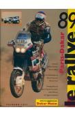 BLAIN Patrick, FUSIL Gérard, ZANIROLI Patrick - Paris-Dakar : Le Rallye 1989