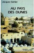 GOHIER Jacques - Au pays des dunes