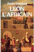 MAALOUF Amin - Léon l'Africain