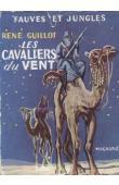 GUILLOT René - Les cavaliers du vent