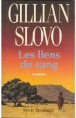 SLOVO Gillian - Les liens du sang