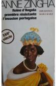KAKE Ibrahima Baba - Anne Zingha, Reine d'Angola, première résistance à l'invasion portugaise