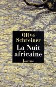 SCHREINER Olive - La nuit africaine (édition 2012)