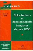 PHAN Bernard - Colonisations et décolonisations françaises depuis 1850