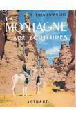 FRISON-ROCHE Roger - La montagne aux écritures (couverture illustrée)