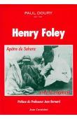 DOURY Paul - Henry Folley, apôtre du Sahara et de la médecine