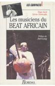SECK Nago, CLERFEUILLE Sylvie - Les musiciens du beat africain