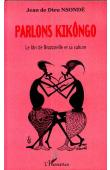 NSONDE Jean de Dieu - Parlons kikôngo: le lâri de Brazzaville et sa culture