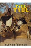Tyol-Tyol. Le grand chasseur Lobi et la petite peuhle