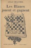 CHAUMEL Alfred - Les blancs jouent et gagnent (pochades congolaises)