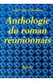 SAMLONG Jean-François - Anthologie du roman réunionnais