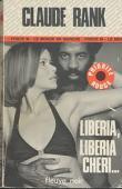 RANK Claude - Liberia, Liberia chéri…