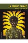 TUTUOLA Amos - La femme plume