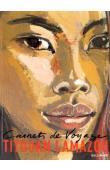 LAMAZOU Titouan - Carnets de voyage, 2. Les artistes voyageurs