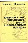 MOUSESSIAN Suzanne - Départ du Bourget pour Lambaréné (Gabon)