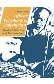 AROM Simha - African polyphony and polyrythm. Musical Structure and Methodology