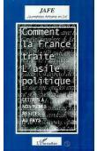 Journalistes africains en exil (Paris), Association JAFE - Comment la France traite l'asile politique: lettres à nos mères restées au pays