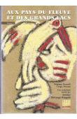 TSHITUNGU KONGOLO Antoine, (Anthologie établie par), QUAGHEBEUR Marc (sous la direction de) - Aux pays du fleuve et des Grands Lacs. Tome I:  Chocs et rencontres des cultures (de 1885 à nos jours)