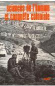 NORDMAN Daniel, RAISON J.P., (éditeurs) - Sciences de l'homme et conquête coloniale: constitution et usages des sciences humaines en Afrique (XIX-XX ème sciècles)