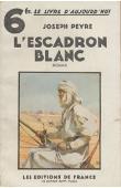PEYRE Joseph - L'escadron blanc