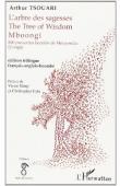 TSOUARI Arthur - L'arbre de sagesse - The Tree of Wisdom - Mboongi. 800 proverbes beembe de Mouyondzi (Congo)