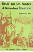 KANE Mohamadou - Essai sur les contes d'Amadou Coumba. Du conte traditionnel au conte moderne d'expression française