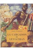 FABRICE Paul - La cargaison du Leviathan