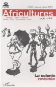 Africultures 43 - MONGO-MBOUSSA Boniface (sous la direction de) - La colonie revisitée
